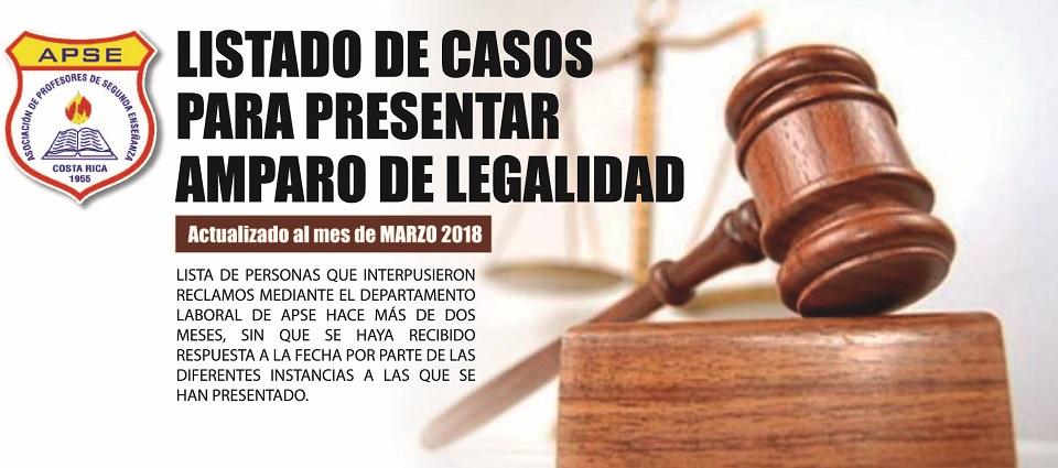 LISTADO DE CASOS PARA PRESENTAR AMPARO DE LEGALIDAD – MARZO 2018