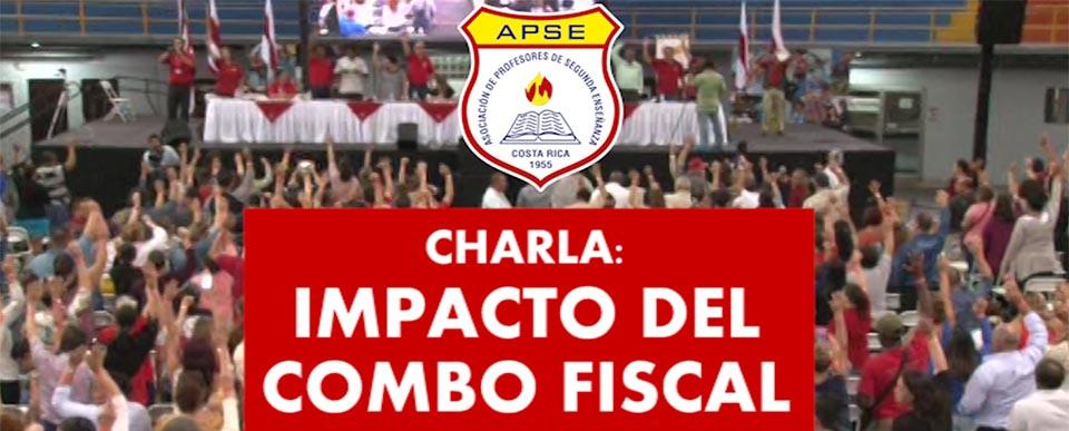 CHARLA: IMPACTO DEL COMBO FISCAL