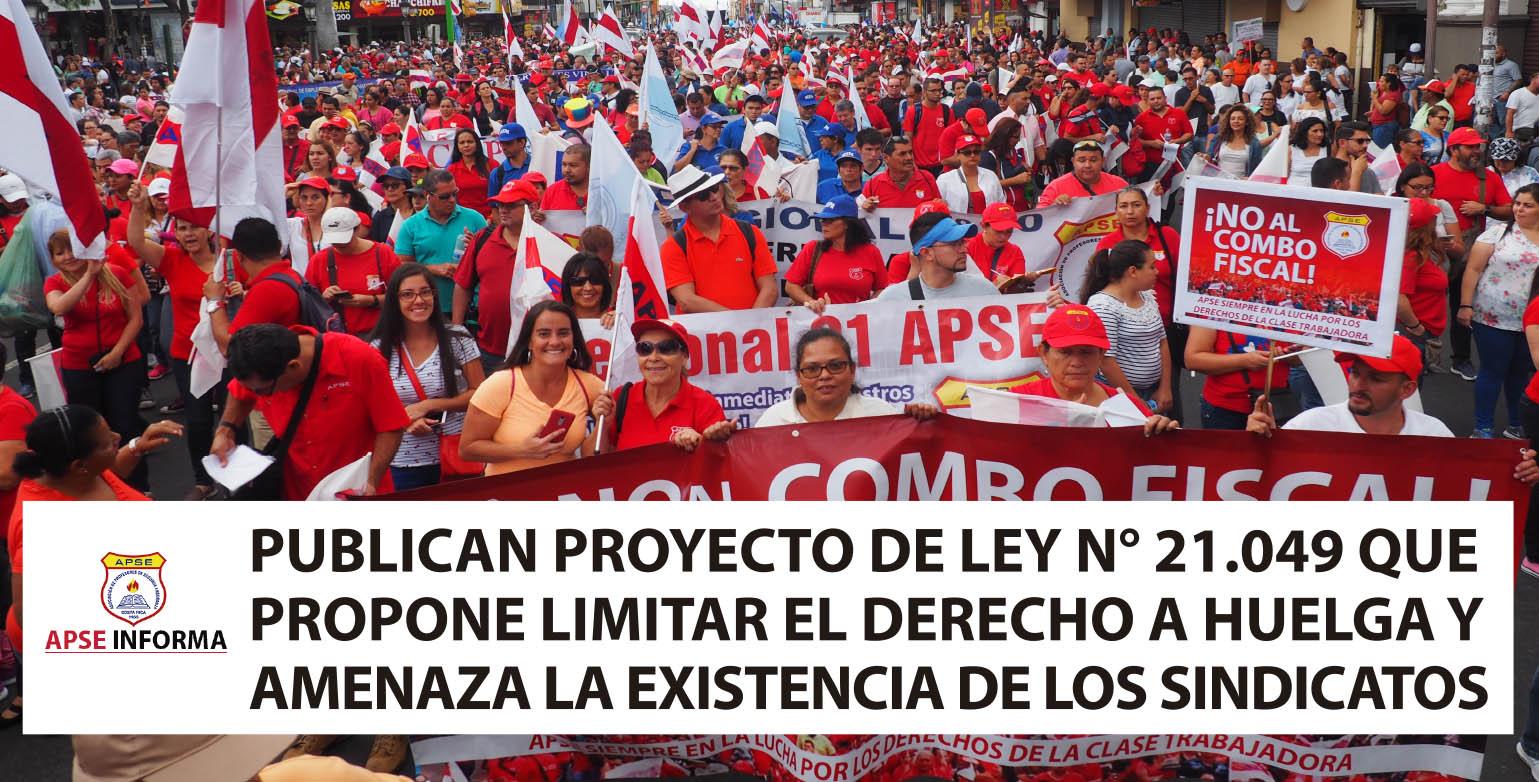 PUBLICAN PROYECTO DE LEY N° 21.049 QUE PROPONE LIMITAR EL DERECHO A HUELGA Y AMENAZA LA EXISTENCIA DE LOS SINDICATOS