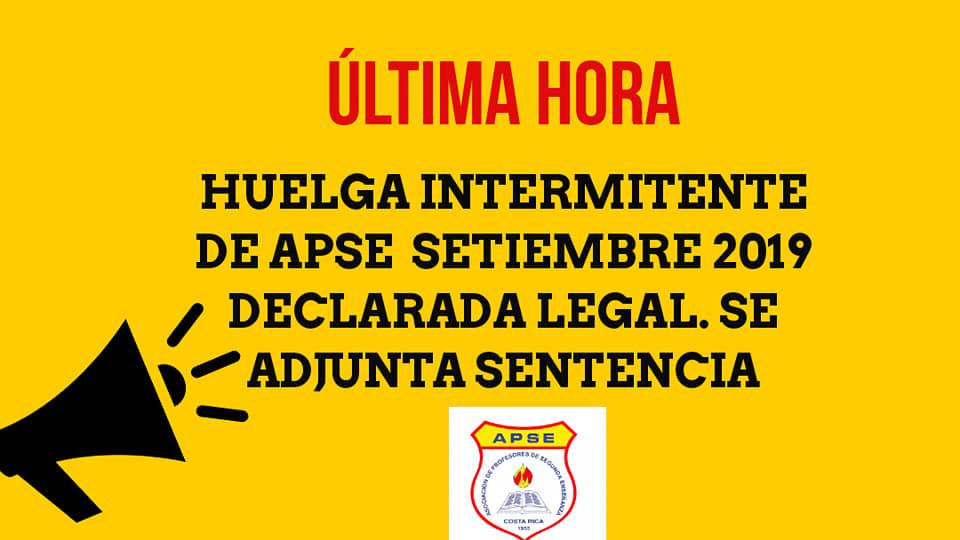 ÚLTIMA HORA: HUELGA INTERMITENTE DE APSE SETIEMBRE 2019 DECLARADA LEGAL. SE ADJUNTA SENTENCIA
