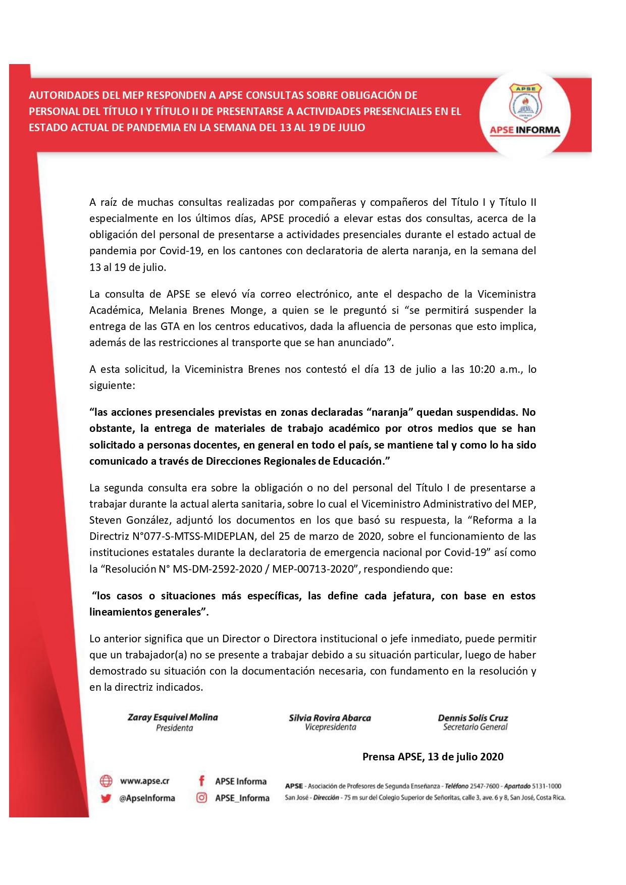 AUTORIDADES DEL MEP RESPONDEN A APSE CONSULTAS SOBRE OBLIGACIÓN DE PERSONAL DEL TÍTULO I Y TÍTULO II DE PRESENTARSE A ACTIVIDADES PRESENCIALES EN EL ESTADO ACTUAL DE PANDEMIA EN LA SEMANA DEL 13 AL 19 DE JULIO