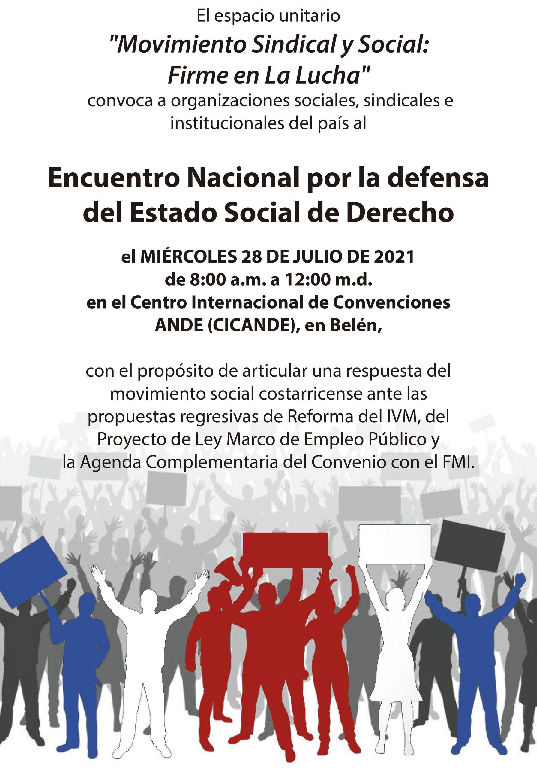 CONVOCATORIA AL ENCUENTRO NACIONAL POR LA DEFENSA DEL ESTADO SOCIAL DE DERECHO
